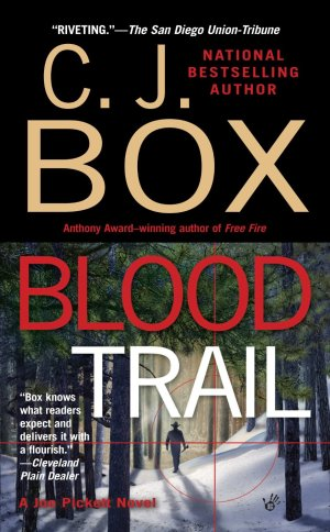 C.J. Box Blood Trail