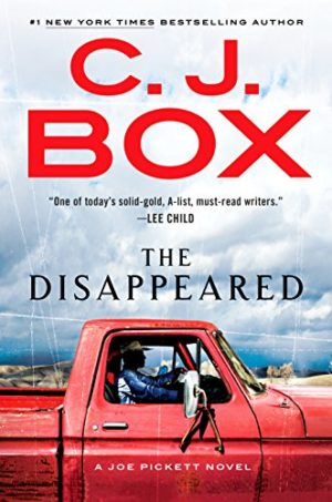 C.J. Box The Disappeared